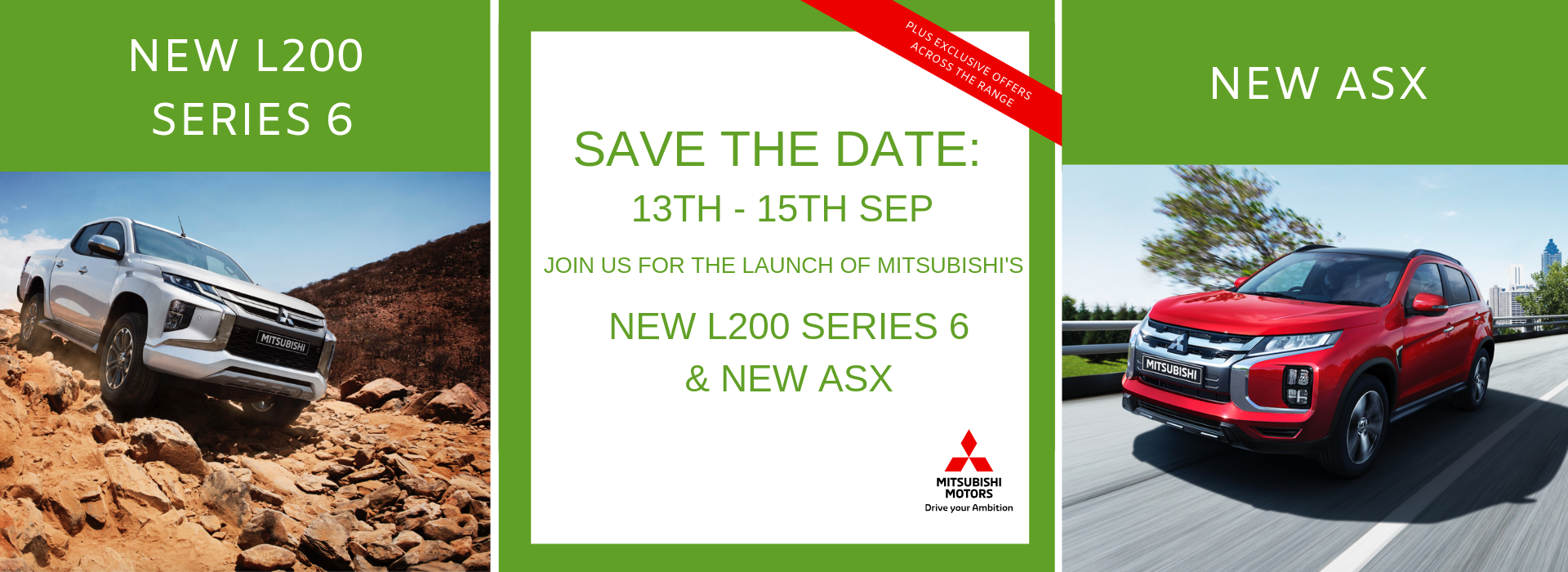 New l200 Series 6 and New ASX launch event at Littlewick Motor Group - 13th to 15th September